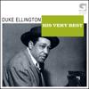 Duke Ellington: His Very Best - Duke Ellington and His Famous Orchestra