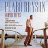 Peabo Bryson: Super Hits - Peabo Bryson