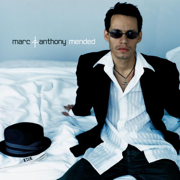 Mended - Marc Anthony