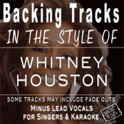 Backing Tracks - in the style of Whitney Houston Vol 355 (Backing Tracks) - Backing Tracks Minus Vocals