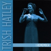 Trish Hatley - When Your Lover Is Gone