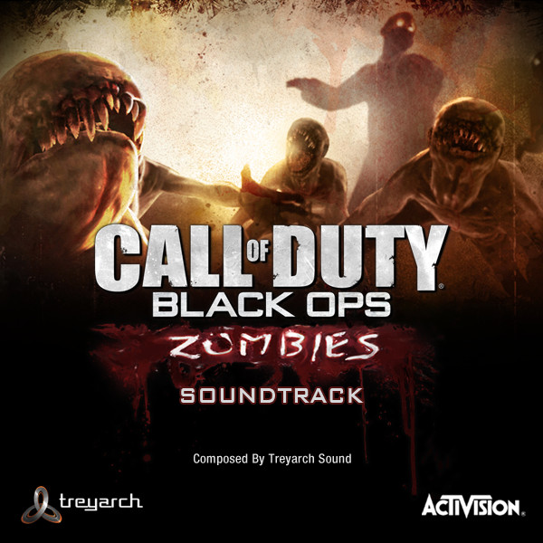 Call of Duty: Black Ops (Zombies Soundtrack) by Treyarch Sound