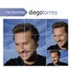Mis Favoritas: Diego Torres - Diego Torres