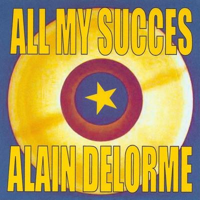 All My succès - Alain Delorme