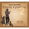 Music Together - Music Together® Family Favorites® 2 artwork