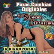 Puras Cumbias Originales - 16 Dinamitazos - Sonora Dinamita - Sonora Dinamita