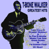 T-Bone Walker - T-Bone Walker - Greatest Hits  artwork