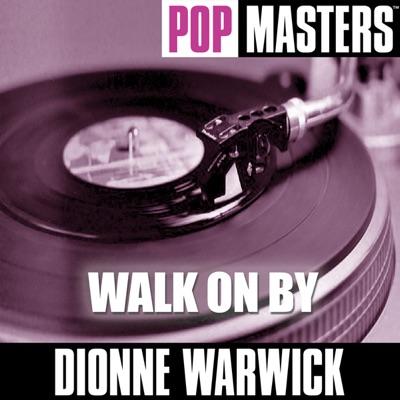 Pop Masters: Walk On By - Dionne Warwick