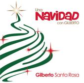 Una Navidad Con Gilberto-Gilberto Santa Rosa