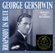 Rhapsody in Blue (Original 1927 Recording) - George Gershwin, Paul Whiteman and His Concert Orchestra, Ferde Grofé & Nathaniel Shilkret