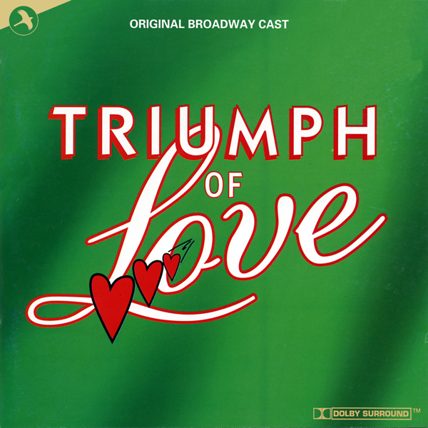 Triumph of Love (Soundtrack from the Broadway Show) by Original Broadway  Cast