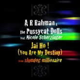 Jai Ho! (You Are My Destiny) [feat. Nicole Scherzinger] - Single