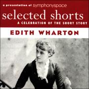 Selected Shorts: Edith Wharton