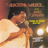 Albertina Walker with James Cleveland - Please Be Patient With Me