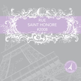 rue saint honor 2008 by various artists on apple music. Black Bedroom Furniture Sets. Home Design Ideas