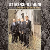 Dry Branch Fire Squad - Seven Spanish Angels