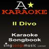 Karaoke Songbook: Il Divo - A* Karaoke
