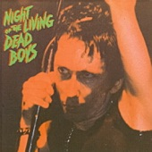 Night of the Living Dead Boys (Live)
