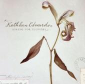 Kathleen Edwards - Goodnight, California