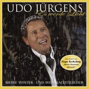 Es werde Licht - Meine Winter - Weihnachtslieder 2010 - Udo Jürgens - Udo Jürgens