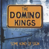 The Domino Kings - It's All Over But the Crying