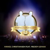 Perfect Strangers (feat. Freddy Genius)