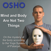Mind And Body Are Not Two Things - EP