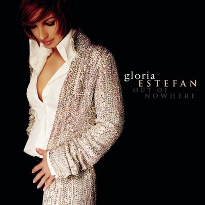 Out of Nowhere (Remixes) - EP - Gloria Estefan