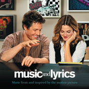 Music and Lyrics (Music from and Inspired By the Motion Picture) - Various Artists