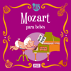 Mozart Para Bebês - Sweet Little Band