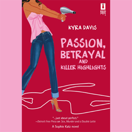 Passion, Betrayal, and Killer Highlights (Unabridged) [Unabridged Fiction] audiobook