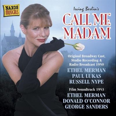 Call Me Madam (Original Broadway Cast, Studio Recording & Radio Broadcast 1950) - Irving Berlin