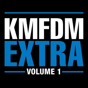 KMFDM - Extra, Vol. 1