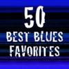 50 Best Blues Favorites