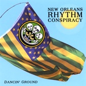 New Orleans Rhythm Conspiracy - Tell Us The Truth