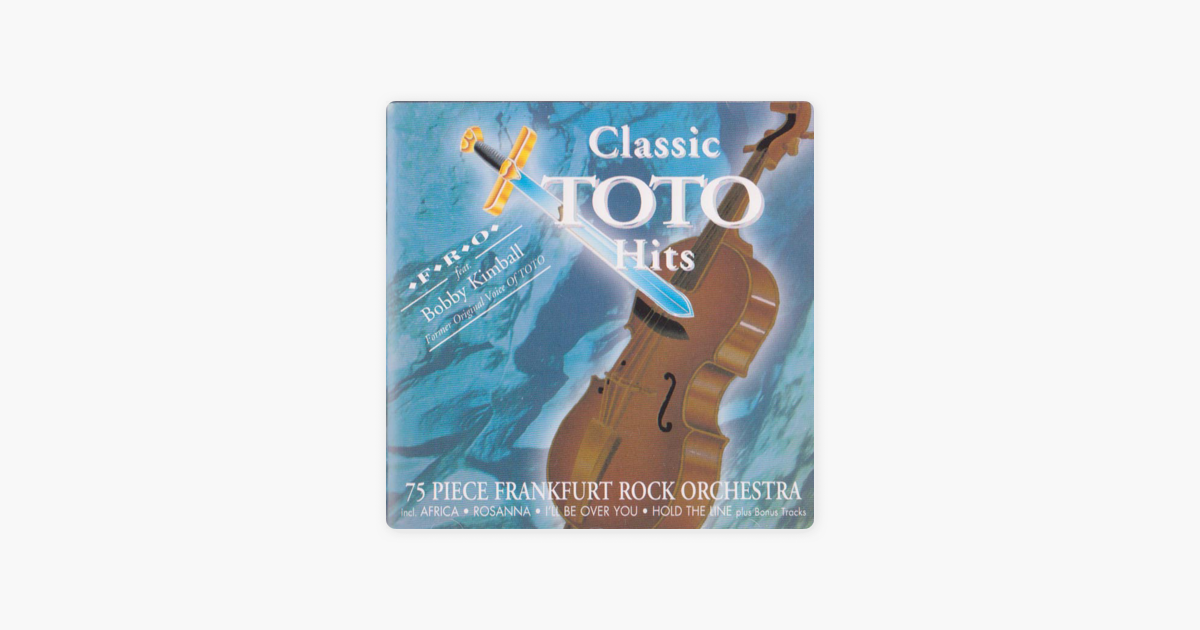 Classic Toto Hits by Bobby Kimball