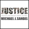 Justice (Unabridged) - マイケル・サンデル