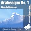 Arabesque No. 1 , n. 1 , Nr. 1 ( 1st Arabesque ) - Claude Debussy