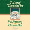 Tom Hegg - 'Cup of Christmas Tea' and 'a Memory of Christmas Tea' (Unabridged)  artwork