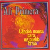 Ali Primera - Canción Mansa Para Un Pueblo Bravo