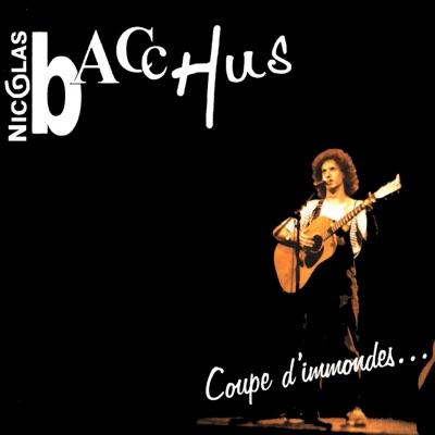 Coupe d'immondes (...et autres réjouissances populaires) - Nicolas Bacchus