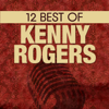 12 Best of Kenny Rogers - Kenny Rogers