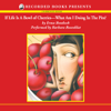 Erma Bombeck - If Life Is A Bowl of Cherries, What Am I Doing In The Pits? (Unabridged)  artwork