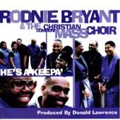 Rodnie Bryant & CCMC - He's A Keepa