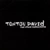 Une vrai democratie - Tonton David