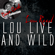 Lou Live And Wild - [The Dave Cash Collection] - Lou Reed