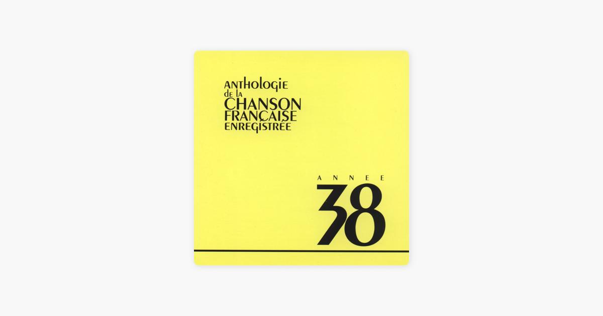 Anthologie De La Chanson Française : 1938 Par Multi