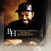 Can't Stop a Man - Beres Hammond - Beres Hammond