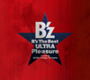 """B'z The Best """"ULTRA Pleasure"""" - B'z"""