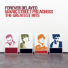 Manic Street Preachers - Forever Delayed - The Greatest Hits artwork